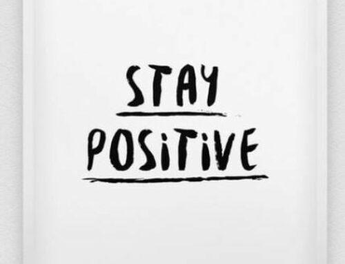 Blijf positief!